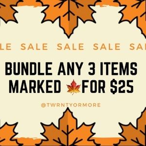 Sale... Bundle any 3 items marked 🍁 for $25
